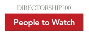 National Association of Corporate Directors - Directorship 100 - People to Watch