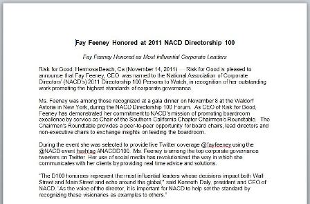 Fay Feeney, CEO of Risk for Good, was named to the National Association of Corporate Directors' (NACD's) 2011 Directorship 100 Persons to Watch.